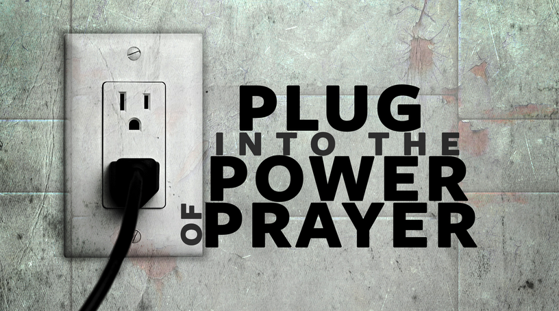Plug Into The Power of Prayer - Corpus Christi's Annual Season of Prayer