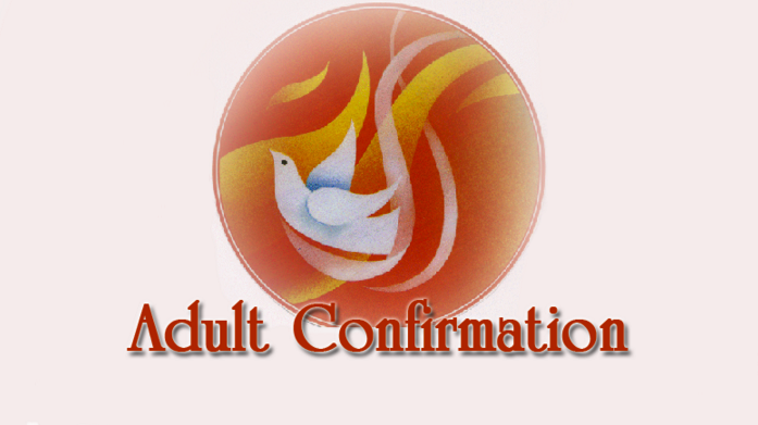 Adult Confirmation Preparation Classes