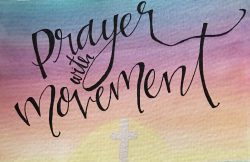 Prayer with Movement Classes
