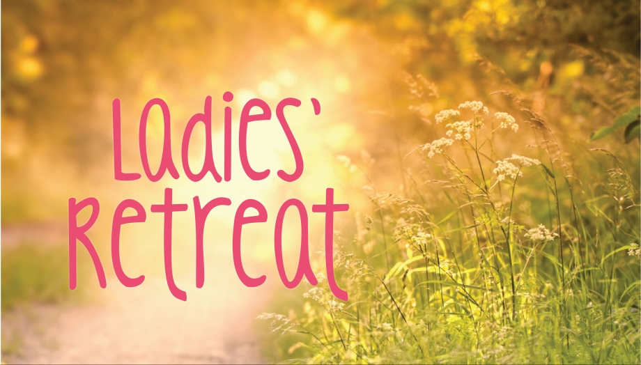Ladies In Faith Together One Day Retreat