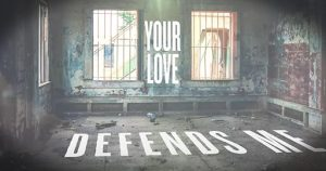 Your Love Defends Me